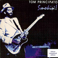 Tom Principato -- Smokin'