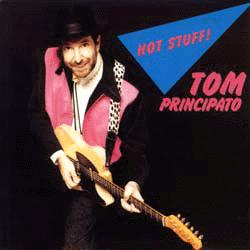 Tom Principato -- Hot Stuff