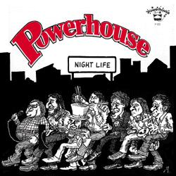 Powerhouse -- Night Life/Lovin' Machine